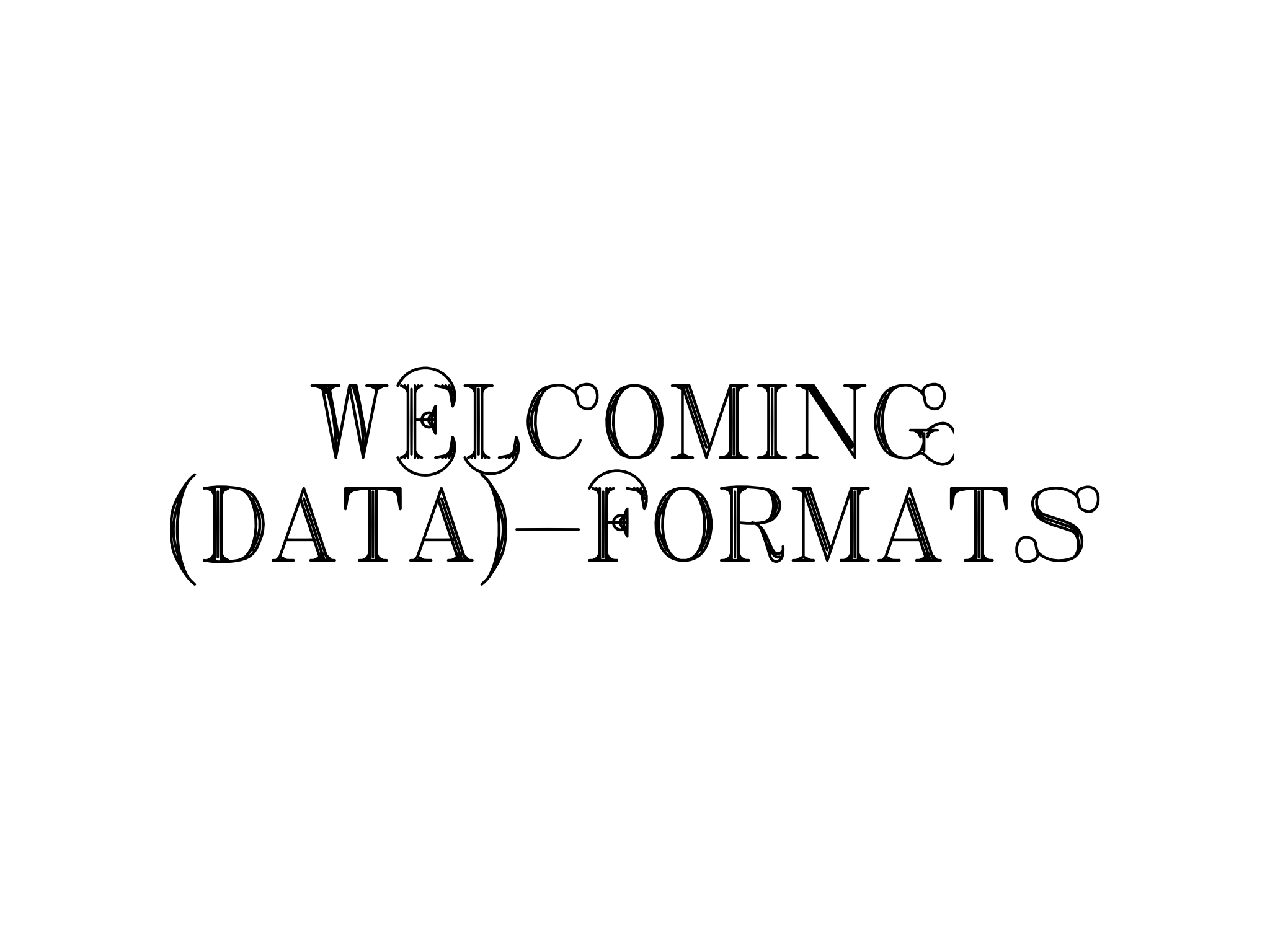 content/images/uploads/txt-welcoming-formats.png